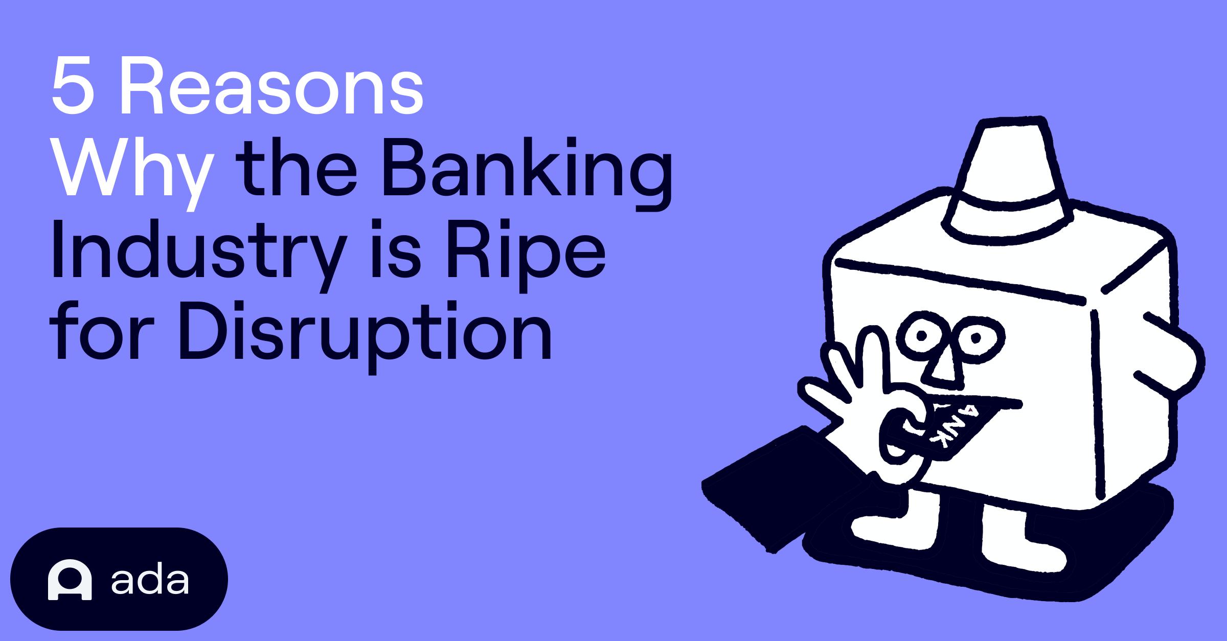5 reasons why banking
