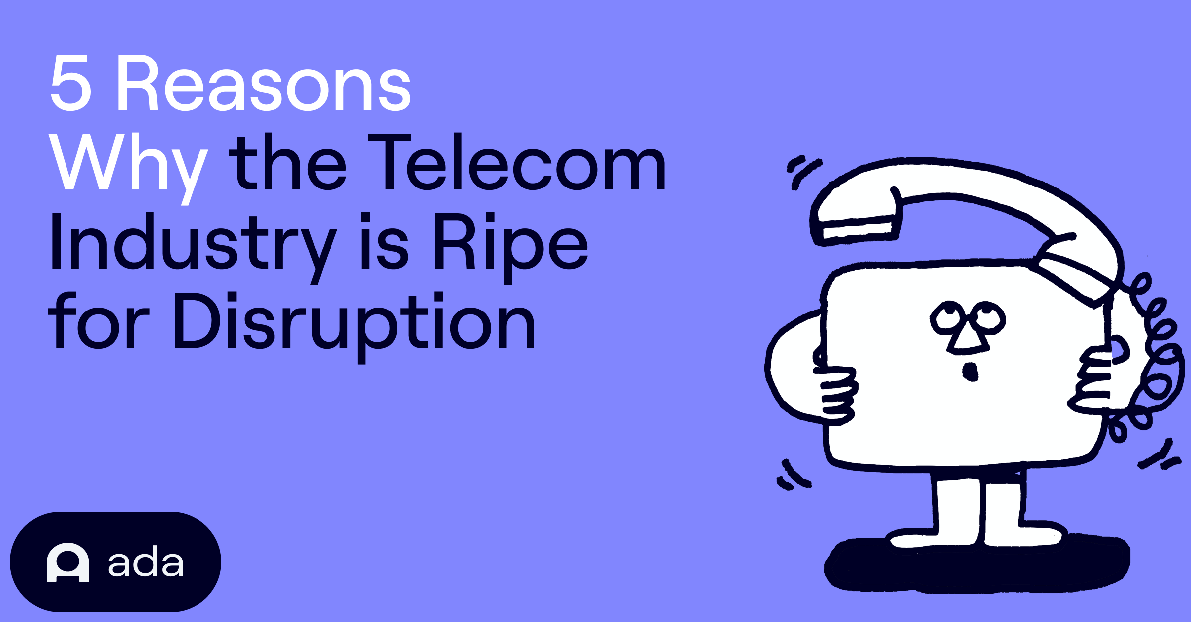 5 reasons why telecom