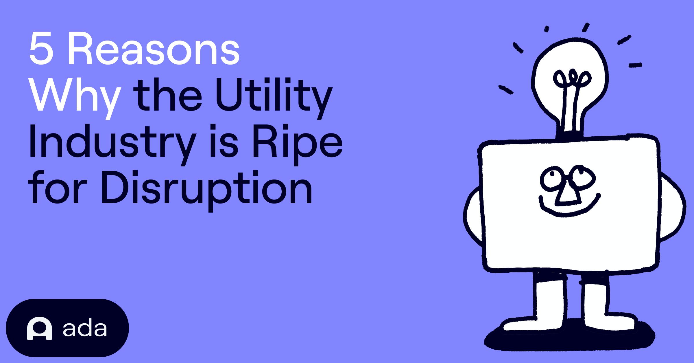 5 reasons why utilities
